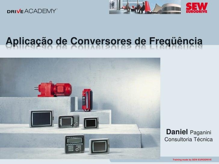 Aplicação de Conversores de Freqüência                                   Daniel Paganini                               Con...