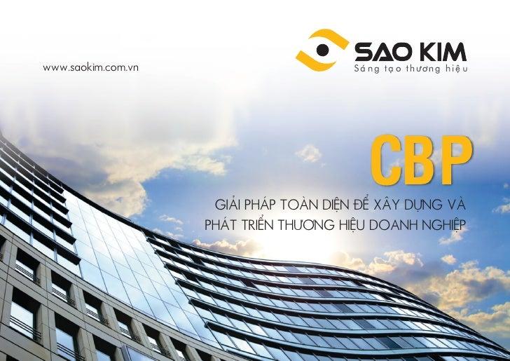www.saokim.com.vn                                         CBP                     GIẢI PHÁP TOÀN DIỆN ĐỂ XÂY DỰNG VÀ      ...