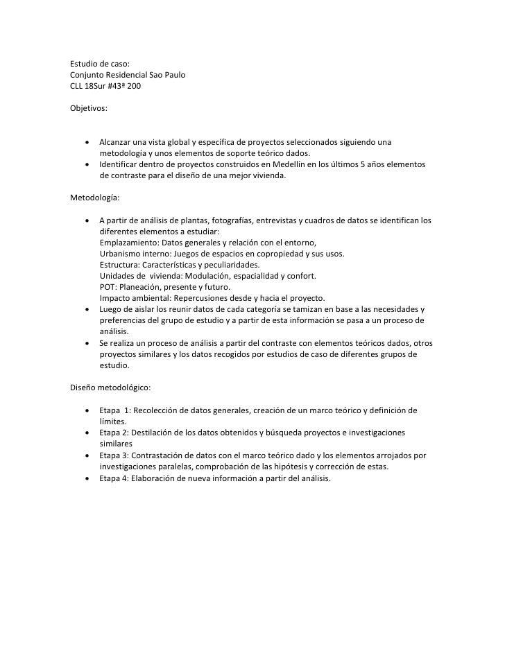 Estudio de caso: Conjunto Residencial Sao Paulo CLL 18Sur #43ª 200  Objetivos:         Alcanzar una vista global y especí...