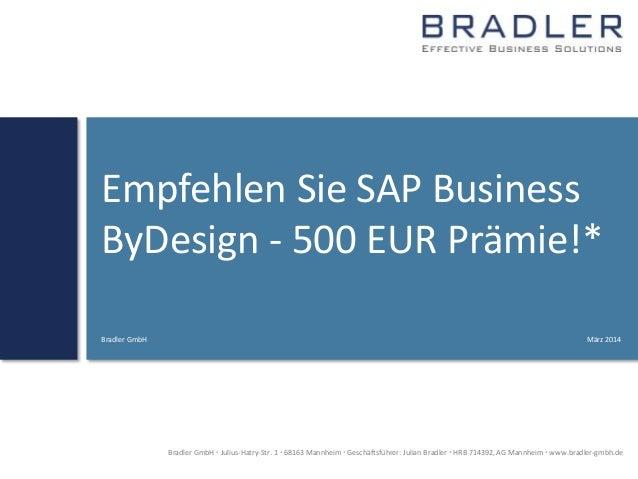 Bradler GmbH  Julius-Hatry-Str. 1  68163 Mannheim  Geschäftsführer: Julian Bradler  HRB 714392, AG Mannheim  www.brad...
