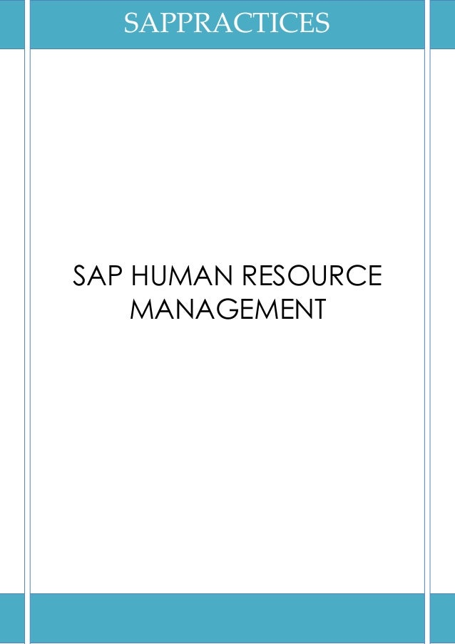 SAPPRACTICESSAP HUMAN RESOURCE    MANAGEMENT
