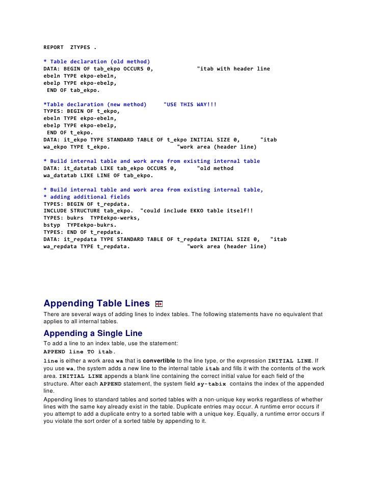 "REPORT    ZTYPES .* Table declaration (old method)DATA: BEGIN OF tab_ekpo OCCURS 0,                         ""itab with hea..."