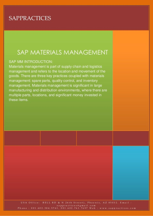 SAPPRACTICES     SAP MATERIALS MANAGEMENTSAP MM INTRODUCTION:Materials management is part of supply chain and logisticsman...