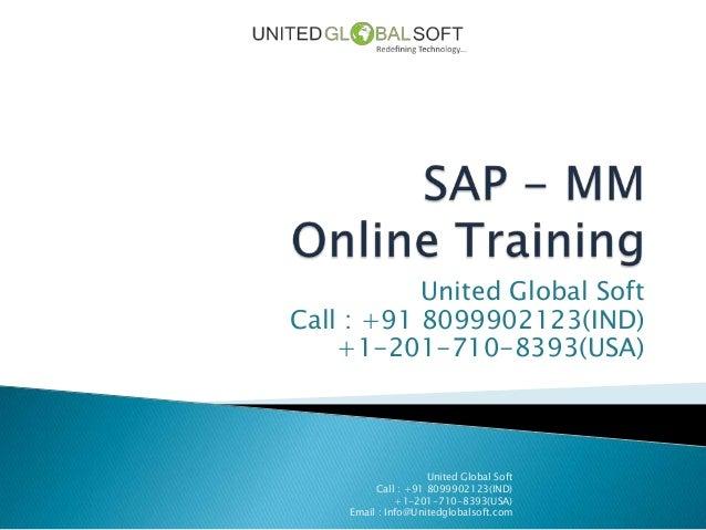 United Global SoftCall : +91 8099902123(IND)    +1-201-710-8393(USA)                     United Global Soft          Call ...