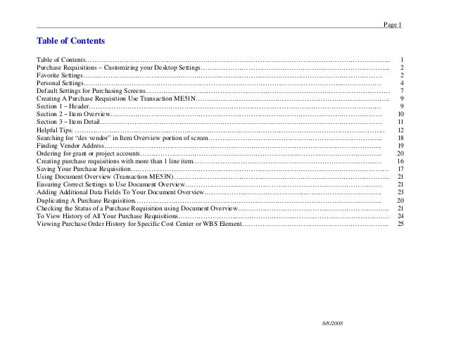 Page 18/8/2008Table of ContentsTable of Contents……………………………………………………………………………………………………………………... 1Purchase Requisitions – C...