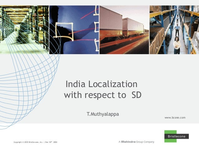India Localization                                                     with respect to SD                                 ...