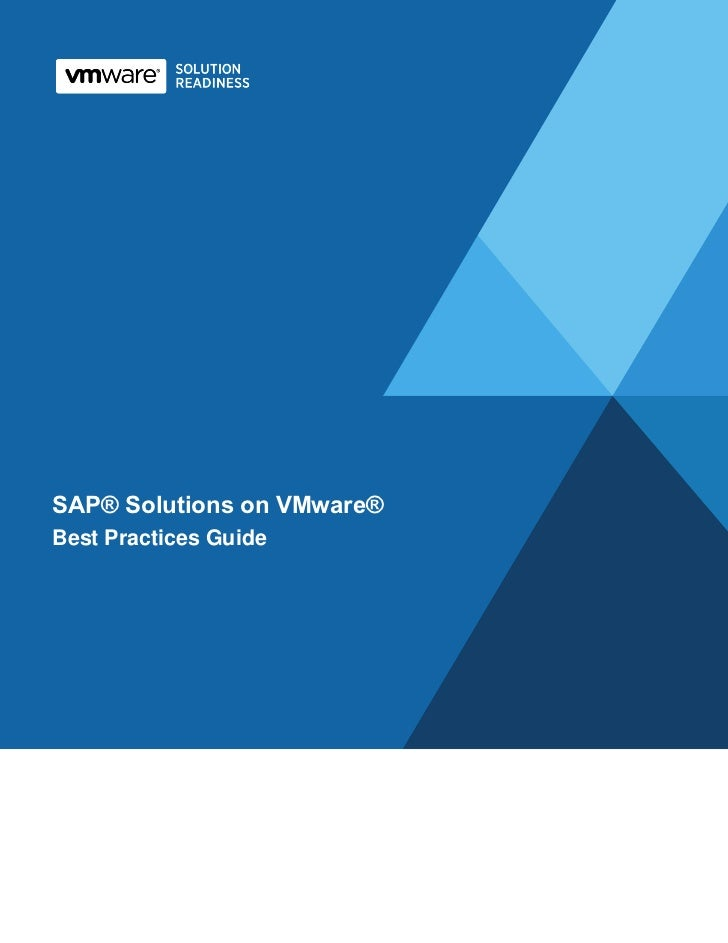 SAP Solutions on VMware: Best Practices GuideSAP® Solutions on VMware®Best Practices Guide
