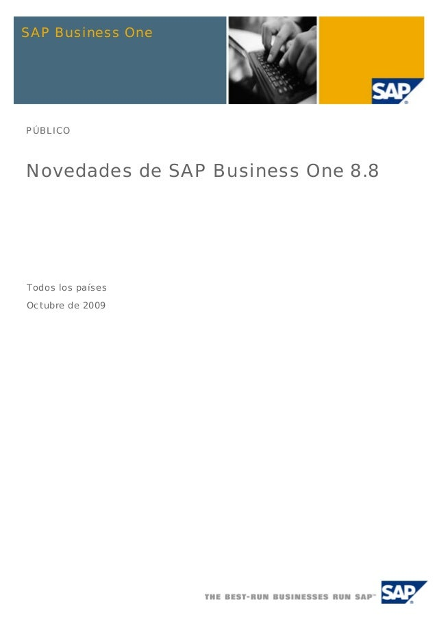 SAP Business OnePÚBLICONovedades de SAP Business One 8.8Todos los paísesOctubre de 2009