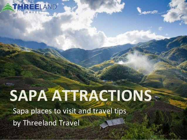 SAPA ATTRACTIONS Sapa places to visit and travel tips by Threeland Travel