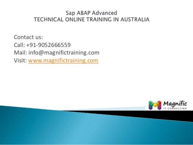 Sap abap advanced technical online training in australia@magnifictraining.com
