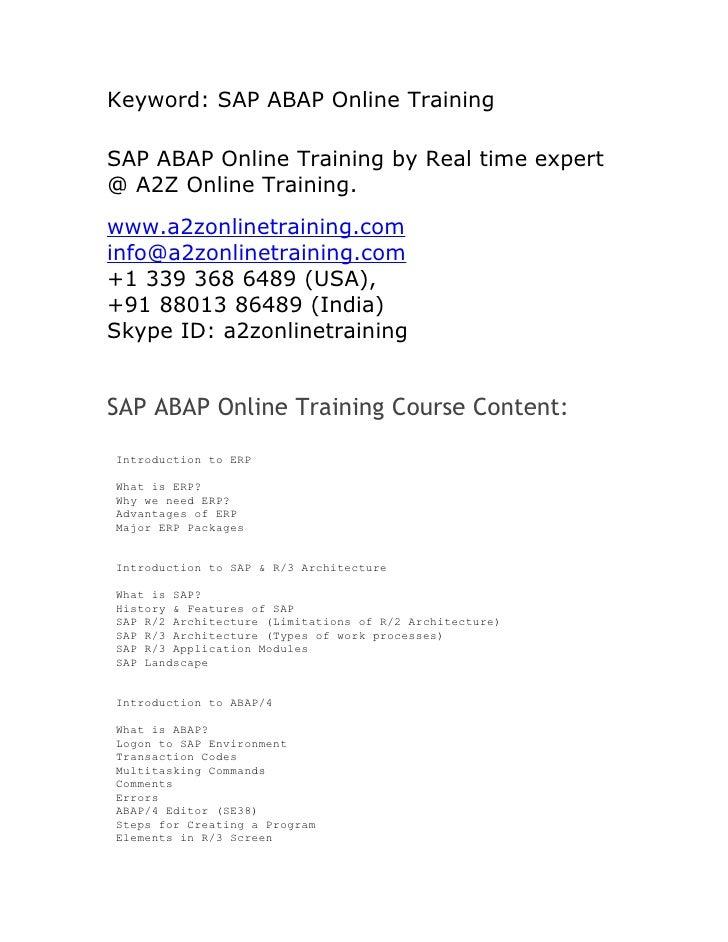 Keyword: SAP ABAP Online TrainingSAP ABAP Online Training by Real time expert@ A2Z Online Training.www.a2zonlinetraining.c...