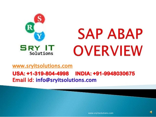 www.sryitsolutions.com USA: +1-319-804-4998 INDIA: +91-9948030675 Email id: info@sryitsolutions.com  www.sryitsolutions.co...