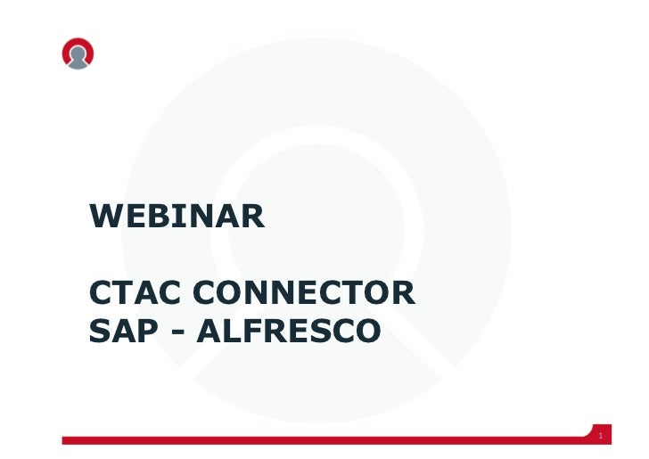Sap and alfresco integrations with ctac connector 19 april2011