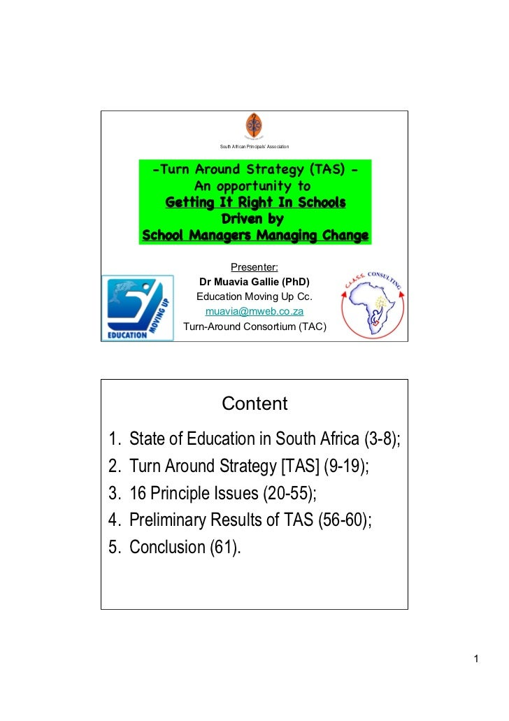 South African Principals' Association       -Turn Around Strategy (TAS) -             An opportunity to         Getting It...