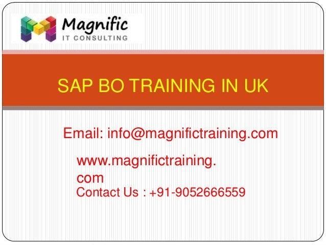 Sap b0 online training Liverpool@www.magnifictraining.com