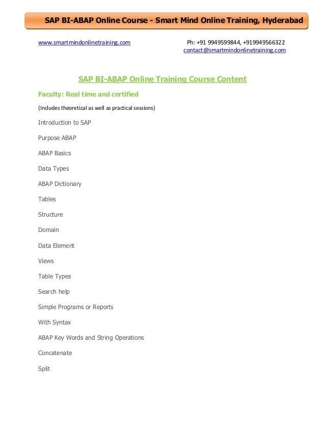 SAP BI-ABAP Online Course - Smart Mind Online Training, Hyderabad www.smartmindonlinetraining.com  Ph: +91 9949599844, +91...