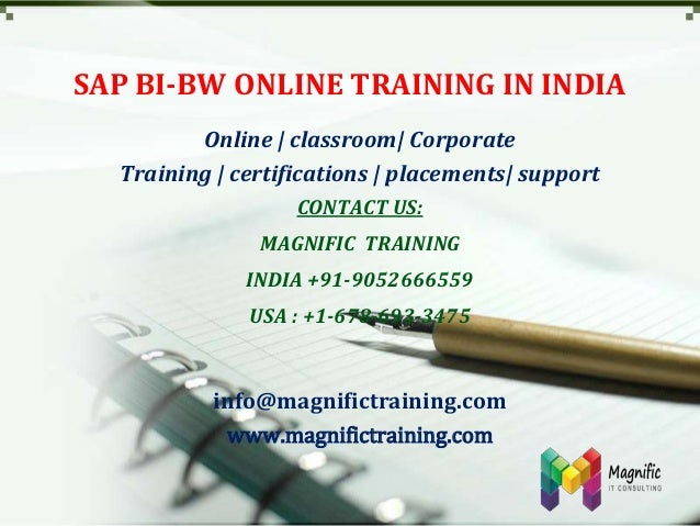 SAP BI-BW ONLINE TRAINING IN INDIA Online | classroom| Corporate Training | certifications | placements| support CONTACT U...