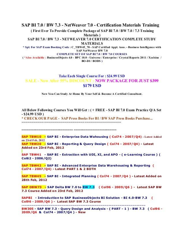 Sap bi 7.0 bw 7.3 netweaver 7.0 certification complete study materials for sap exam booking code c tbw45 70