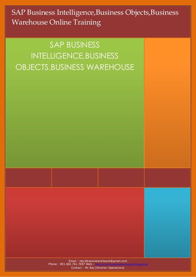 SAP Business Intelligence,Business Objects,BusinessWarehouse Online Training         SAP BUSINESS    INTELLIGENCE,BUSINESS...