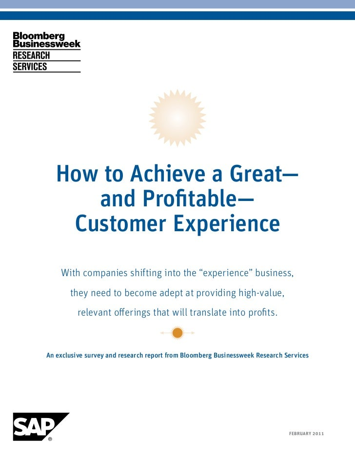 "How to Achieve a Great—           and Profitable—         Customer Experience          With companies shifting into the ""e..."