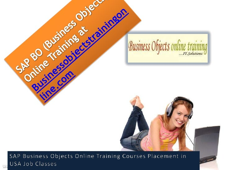 SAP Business Objects Training                Overview• SAP Business Objects business intelligence (BI) solutions  can endo...
