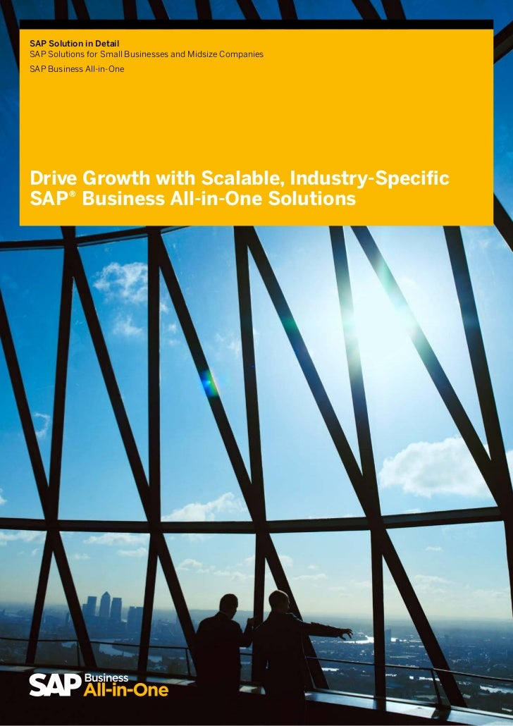SAP Solution in DetailSAP Solutions for Small Businesses and Midsize CompaniesSAP Business All-in-OneDrive Growth with Sca...