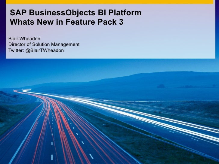 SAP BusinessObjects BI Platform - What's New in Feature Pack 3