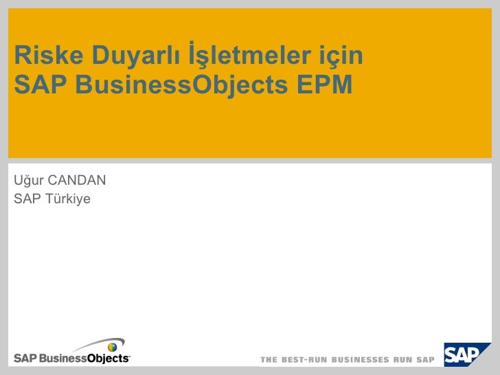 Sap Business Objects Riske Duyarlı Isletmeler Ugurcandan