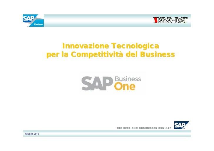 SYS-DAT SPA Innovazione tecnologica per la competitività del business! SYS-DAT for SAP Business One