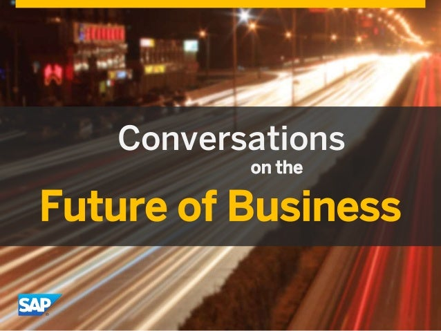 Conversations Future of Business on the