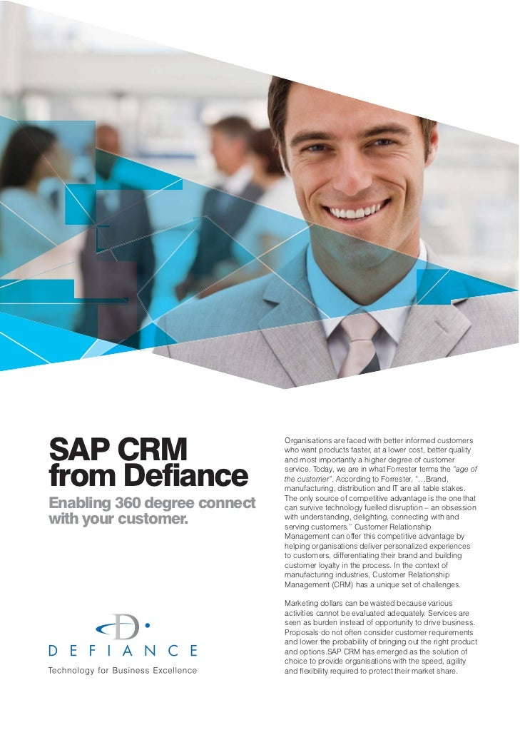 SAP CRM                              Organisations are faced with better informed customers                              w...