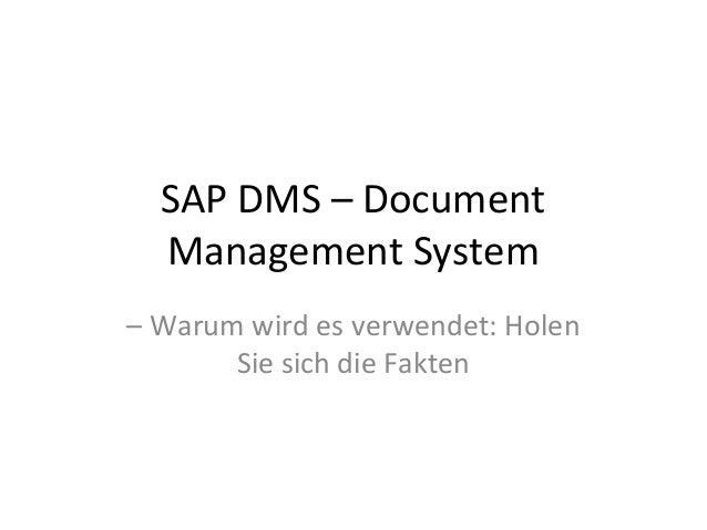 SAP DMS – Document Management System – Warum wird es verwendet: Holen Sie sich die Fakten