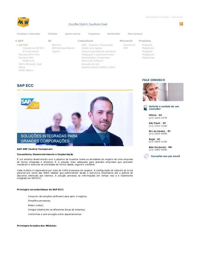 OportunidadesdeEmprego | MapadoSite ProdutoseServiços Clientes Quemsomos Imprensa Multimídia Faleconosco »SAP »...