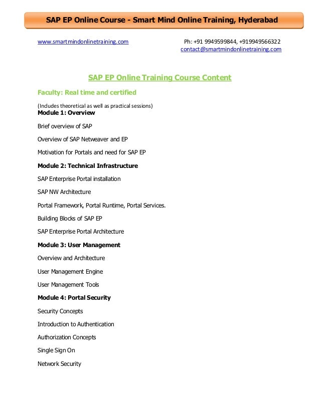 SAP EP Online Course - Smart Mind Online Training, Hyderabad www.smartmindonlinetraining.com  Ph: +91 9949599844, +9199495...