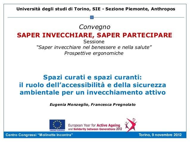 Università degli studi di Torino, SIE - Sezione Piemonte, Anthropos                    Convegno      SAPER INVECCHIARE, SA...