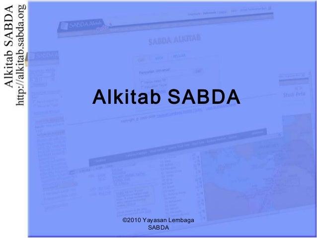 Alkitab SABDA ©2010 Yayasan Lembaga SABDA