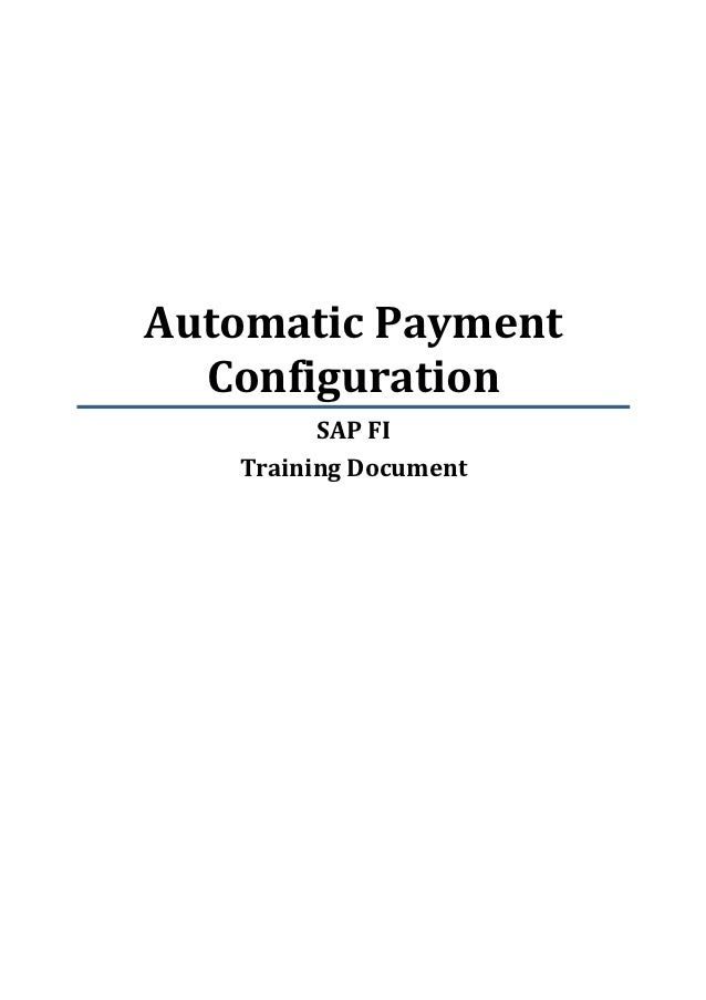 Automatic payment program configuration process - SAP Q&A