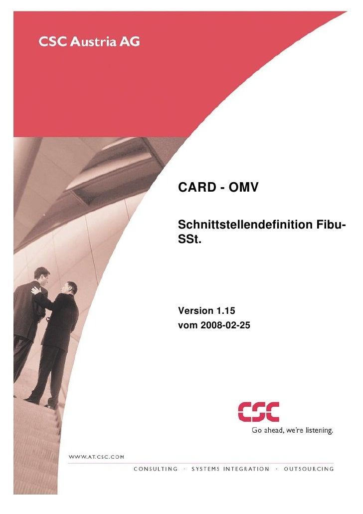 CARD - OMV  Schnittstellendefinition Fibu- SSt.     Version 1.15 vom 2008-02-25