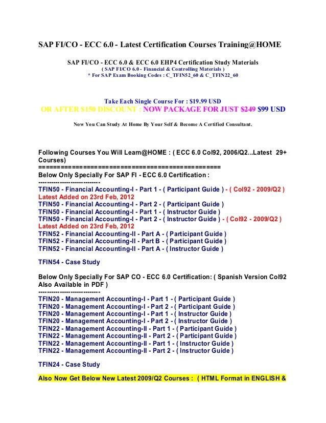 Sap fico ecc 6.0 & ecc 6.0 ehp4 certification study materials for sap exam code c tfin52 60 & c_tfin22_60