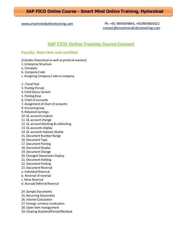 SAP FICO Online Course - Smart Mind Online Training, Hyderabad www.smartmindonlinetraining.com  Ph: +91 9949599844, +91994...