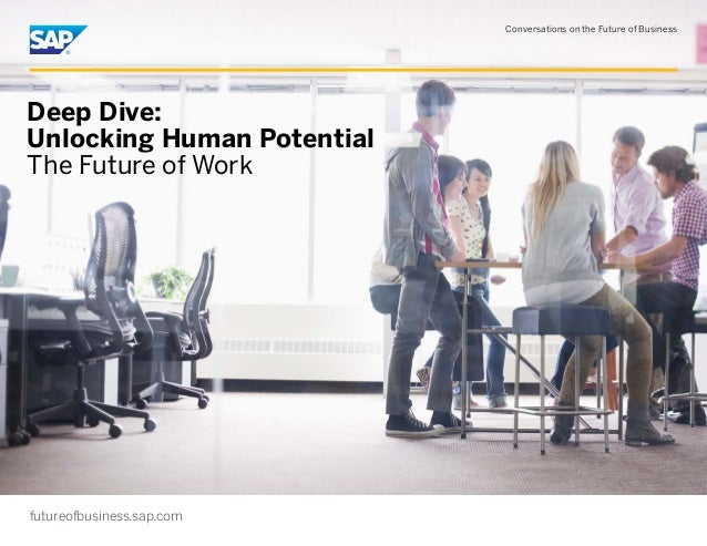 The Future of Work: Unlocking Human Potential
