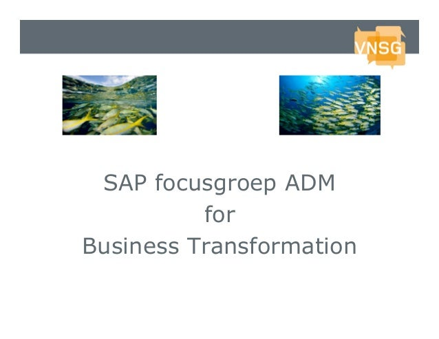 SAP focusgroup ADM for business transformation
