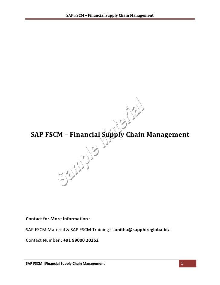 SAP FSCM – Financial Supply Chain Management  SAP FSCM – Financial Supply Chain ManagementContact for More Information :SA...