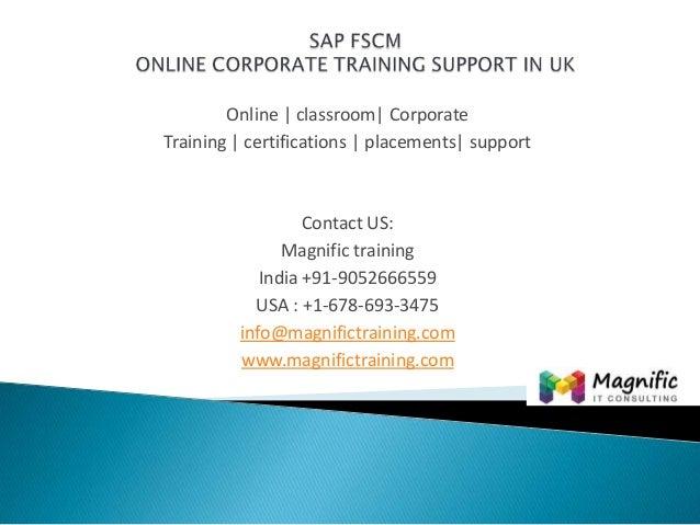 SAP FSCM ACCESS TRAINING PLACEMENT SUPPORT@Magnifictraining.com