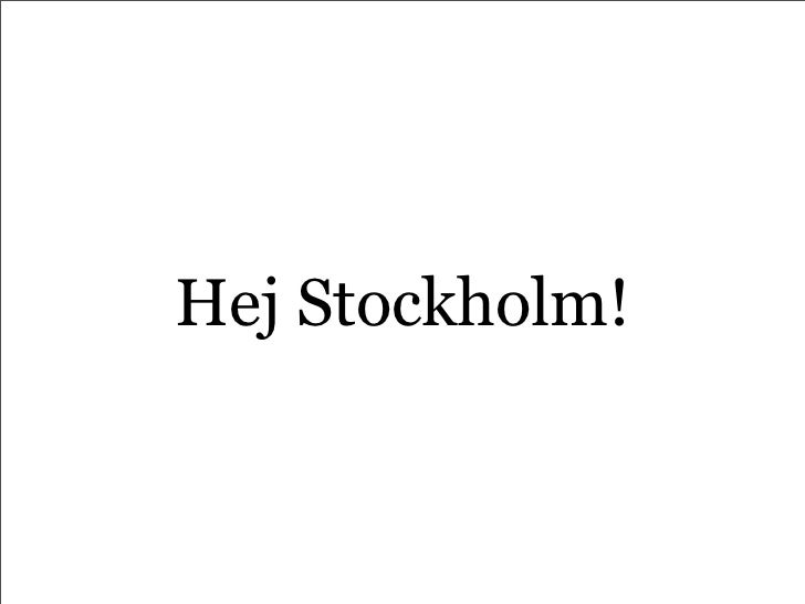 Hej Stockholm!