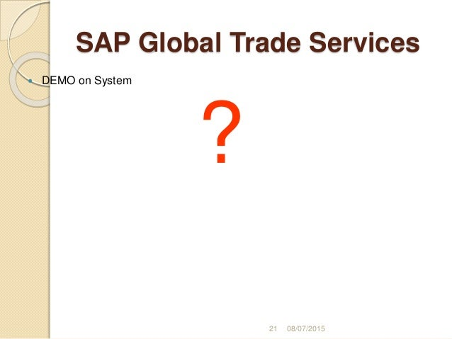 Global trade services (gts) system