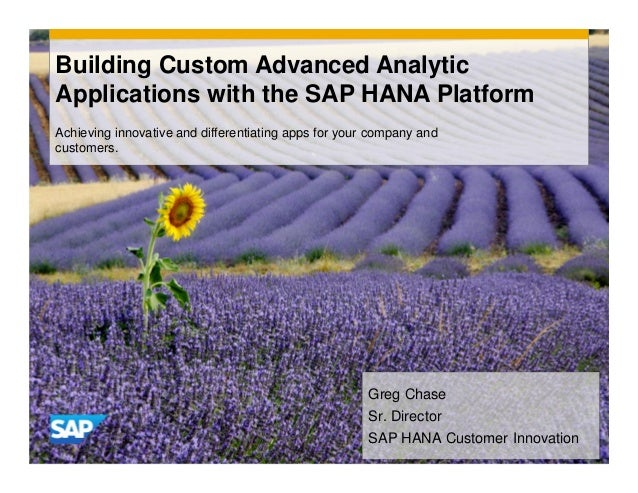 Building Custom Advanced Analytics Applications with SAP HANA