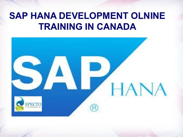 Sap hana development online training in canada: www.slideshare.net/spectosap/sap-hana-development-online-training...