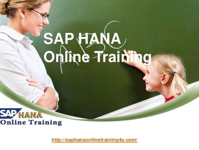 SAP HANA Online Training http://saphanaonlinetraining4u.com/