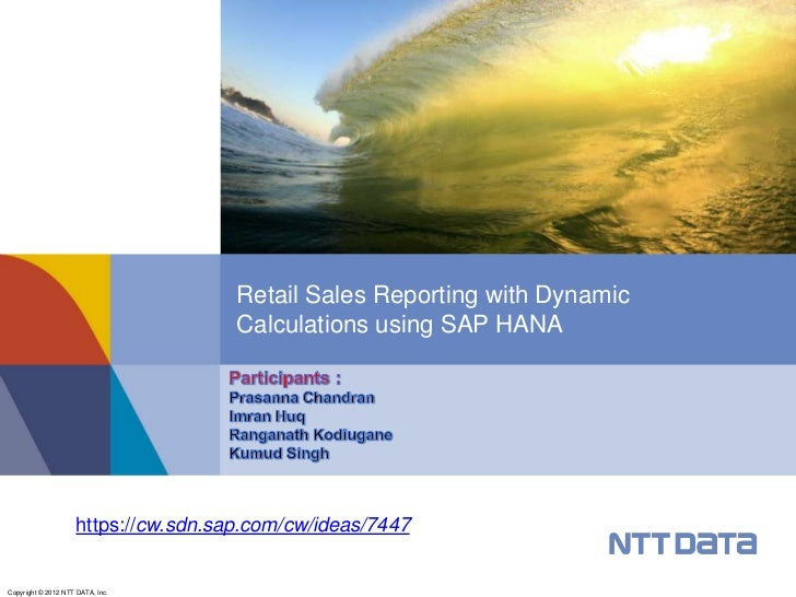 Retail Sales Reporting with Dynamic                                      Calculations using SAP HANA                     h...